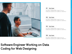 Software Engineer Working On Data Coding For Web Designing Ppt PowerPoint Presentation Gallery Topics PDF