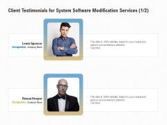 Software Maintenance Client Testimonials For System Software Modification Services Management Download PDF