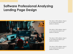 Software Professional Analyzing Landing Page Design Ppt PowerPoint Presentation Gallery Summary PDF