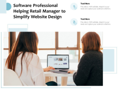 Software Professional Helping Retail Manager To Simplify Website Design Ppt PowerPoint Presentation Gallery Background Designs PDF