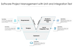 Software Project Management With Unit And Integration Test Ppt PowerPoint Presentation File Aids PDF