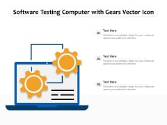 Software Testing Computer With Gears Vector Icon Ppt PowerPoint Presentation Infographics Layouts PDF