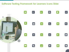 Software Testing Framework For Learners Icons Slide Ppt PowerPoint Presentation Layouts Templates PDF