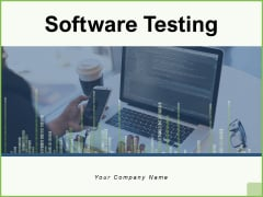 Software Testing Testing Reporting Ppt PowerPoint Presentation Complete Deck