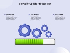 Software Update Process Bar Ppt PowerPoint Presentation Slides Graphics