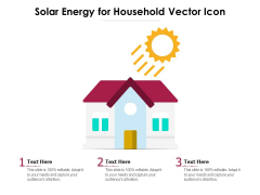 Solar Energy For Household Vector Icon Ppt PowerPoint Presentation File Clipart PDF