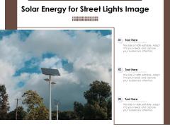 Solar Energy For Street Lights Image Ppt PowerPoint Presentation File Mockup PDF