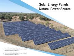 Solar Energy Panels Natural Power Source Ppt PowerPoint Presentation Slides Files PDF