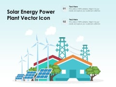 Solar Energy Power Plant Vector Icon Ppt PowerPoint Presentation Gallery Clipart PDF
