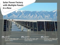 Solar Power Factory With Multiple Panels In A Row Ppt PowerPoint Presentation File Show PDF