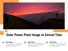 Solar Power Plant Image At Sunset Time Ppt PowerPoint Presentation File Show PDF