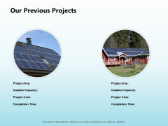 Solar Power Plant Technical Our Previous Projects Ppt Inspiration Good PDF