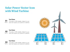 Solar Power Vector Icon With Wind Turbine Ppt PowerPoint Presentation File Pictures PDF