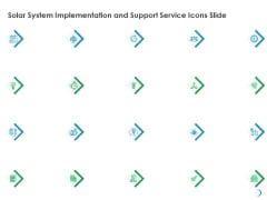 Solar System Implementation And Support Service Icons Slide Ppt Infographic Template Layouts PDF