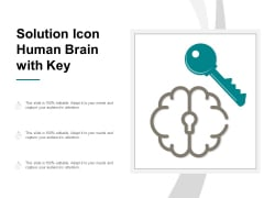 Solution Icon Human Brain With Key Ppt PowerPoint Presentation Infographic Template Inspiration