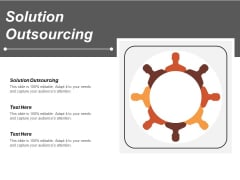 Solution Outsourcing Ppt PowerPoint Presentation Pictures Vector