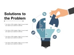Solutions To The Problem Ppt PowerPoint Presentation Icon Influencers
