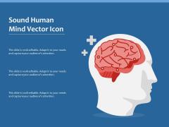 Sound Human Mind Vector Icon Ppt PowerPoint Presentation Layouts Portfolio PDF