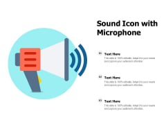 Sound Icon With Microphone Ppt PowerPoint Presentation Icon Objects