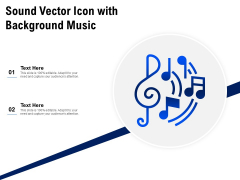Sound Vector Icon With Background Music Ppt PowerPoint Presentation Summary Design Ideas PDF