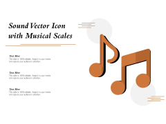 Sound Vector Icon With Musical Scales Ppt PowerPoint Presentation Show Graphic Tips PDF