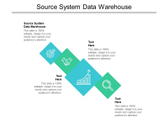 Source System Data Warehouse Ppt PowerPoint Presentation Professional Graphics Design Cpb Pdf