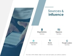Sources And Influence Ppt PowerPoint Presentation Gallery Layouts