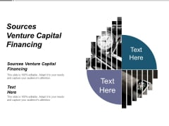 Sources Venture Capital Financing Ppt PowerPoint Presentation Visual Aids Deck