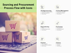 Sourcing And Procurement Process Flow With Icons Ppt PowerPoint Presentation Infographics Graphic Images