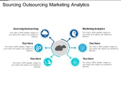 Sourcing Outsourcing Marketing Analytics Ppt PowerPoint Presentation Infographic Template Slides