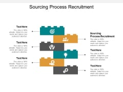 Sourcing Process Recruitment Ppt PowerPoint Presentation Infographics Diagrams Cpb
