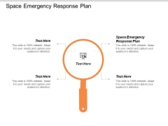 Space Emergency Response Plan Ppt PowerPoint Presentation Slides Topics Cpb