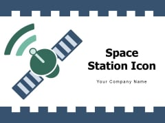 Space Station Icon Artificial Satellite Ppt PowerPoint Presentation Complete Deck