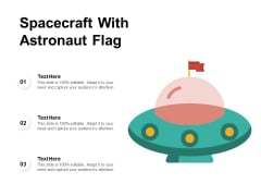 Spacecraft With Astronaut Flag Ppt PowerPoint Presentation Gallery Format PDF