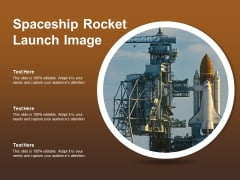 Spaceship Rocket Launch Image Ppt PowerPoint Presentation Gallery File Formats PDF