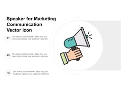 Speaker For Marketing Communication Vector Icon Ppt PowerPoint Presentation Infographics Example Introduction