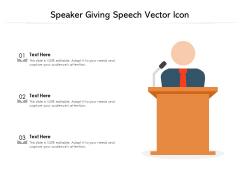 Speaker Giving Speech Vector Icon Ppt PowerPoint Presentation Summary Gridlines PDF