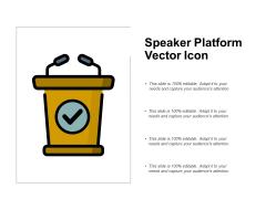 Speaker Platform Vector Icon Ppt PowerPoint Presentation Infographics Background Images