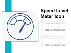 Speed Level Meter Icon Ppt Powerpoint Presentation Inspiration Slides