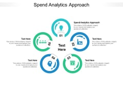Spend Analytics Approach Ppt PowerPoint Presentation Ideas Example Cpb Pdf