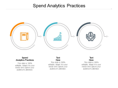 Spend Analytics Practices Ppt PowerPoint Presentation Slides Images Cpb Pdf