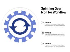 Spinning Gear Icon For Workflow Ppt PowerPoint Presentation Portfolio Graphics Design