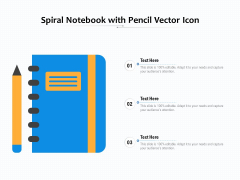 Spiral Notebook With Pencil Vector Icon Ppt PowerPoint Presentation Icon Slides PDF
