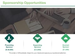 Sponsorship Opportunities Ppt PowerPoint Presentation Gallery Ideas