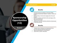 Sponsorship Opportunities Template 1 Ppt PowerPoint Presentation Model
