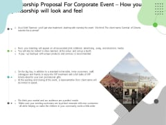 Sponsorship Proposal For Corporate Event How Your Sponsorship Will Look And Feel Slides PDF