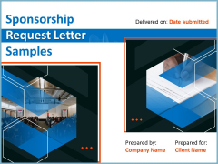 Sponsorship Request Letter Samples Ppt PowerPoint Presentation Complete Deck With Slides