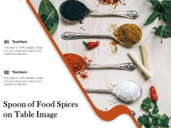 Spoon Of Food Spices On Table Image Ppt PowerPoint Presentation Diagram Images PDF