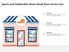 Sports And Fashionable Shoes Retail Store Vector Icon Ppt PowerPoint Presentation Model Graphic Images PDF