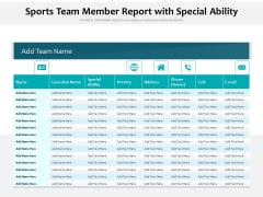Sports Team Member Report With Special Ability Ppt PowerPoint Presentation Gallery Outfit PDF